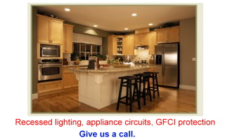 We install recessed lighting, appliance circuits and GFCI protection
